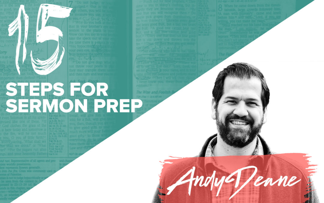 15 STEPS FOR SERMON PREP BY ANDY DEANE